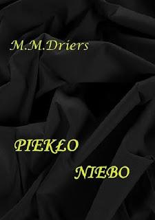 M.M.Driers - Piekło- Niebo