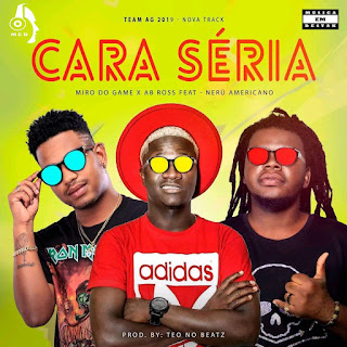 Miro Do Game & AB Ross ft Nerú Americano - Cara Séria (Afro House)