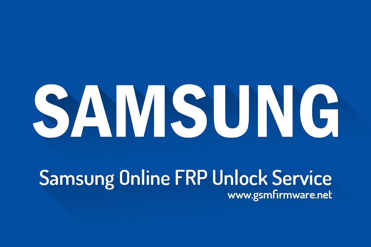 https://www.gsmfirmware.net/2020/04/samsung-online-frp-unlock-service.html