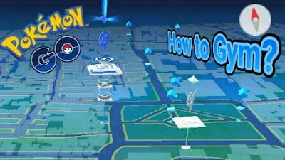 Panduan Bermain Gym di Pokemon Go