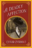 A Deadly Affection by Cuyler Overholt book cover and review