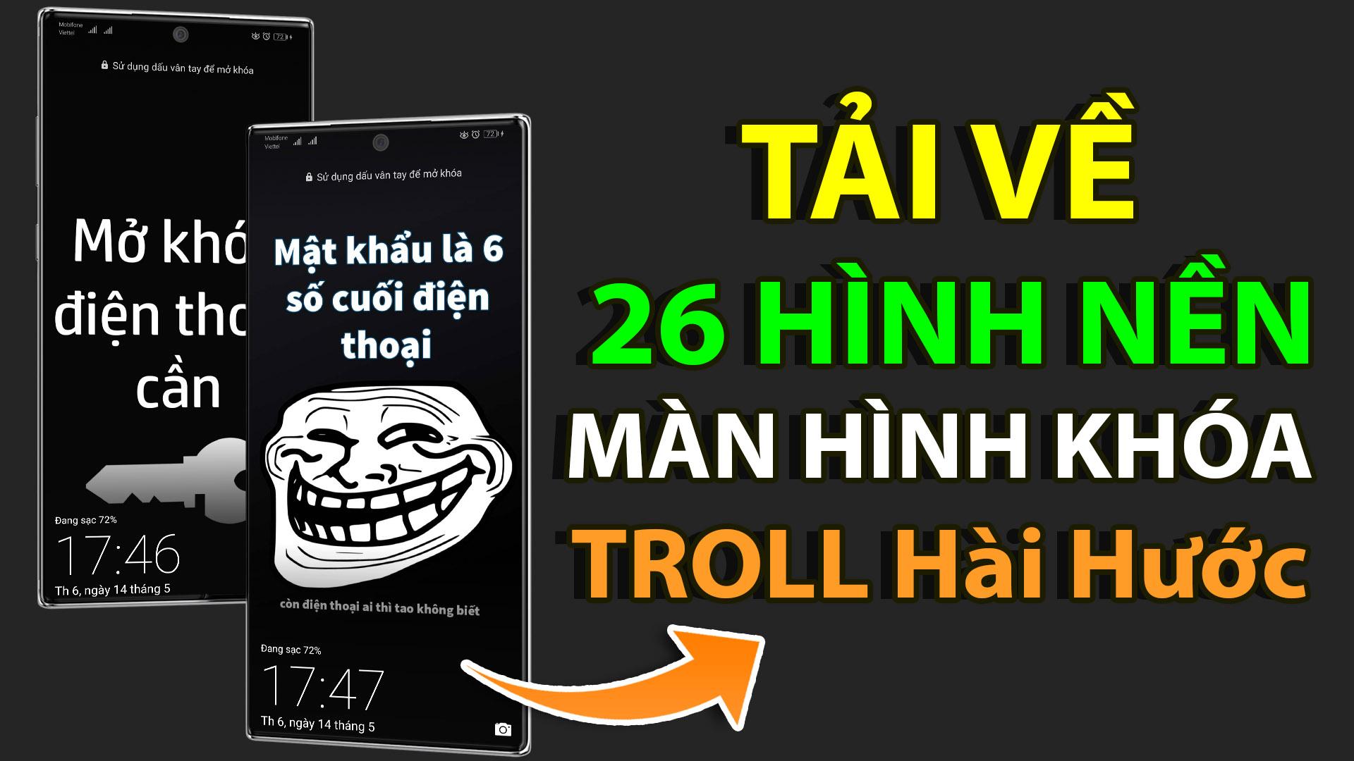 Tải về 26 hình nền màn hình khóa điện thoại hài hước troll bạn bạn bè