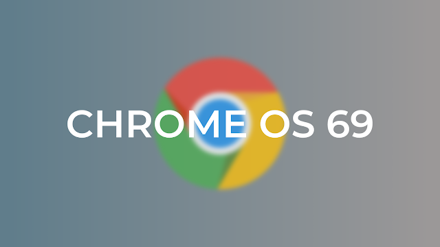 iot tech news Google releases Chrome OS sixty nine with new Material