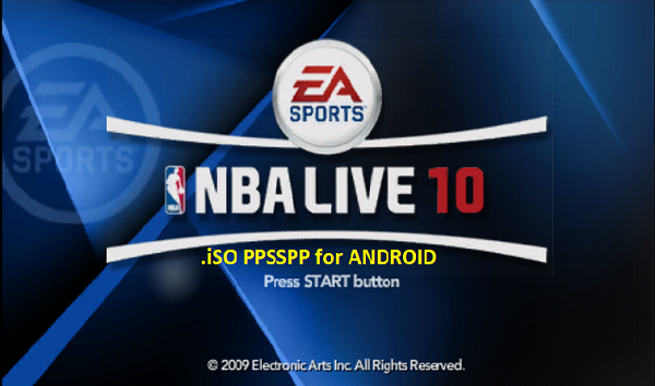 NBA Live 10 iSO PPSSPP for Android Free Download