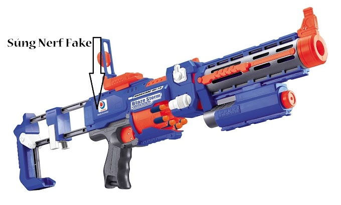 Phân biệt súng Nerf chính hãng và súng Nerf nhái