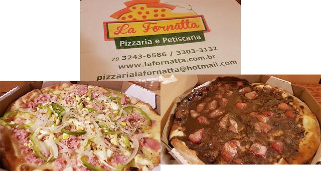 Pizzaria La Fornatta, Aracaju, Sergipe.