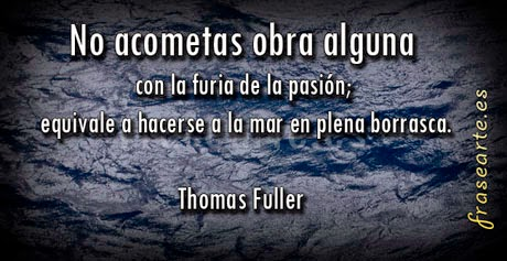 Mensajes motivadores de Thomas Fuller