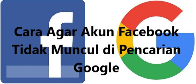 Cara Menyembunyikan Akun FB Dari Pencarian Google di Hp Android