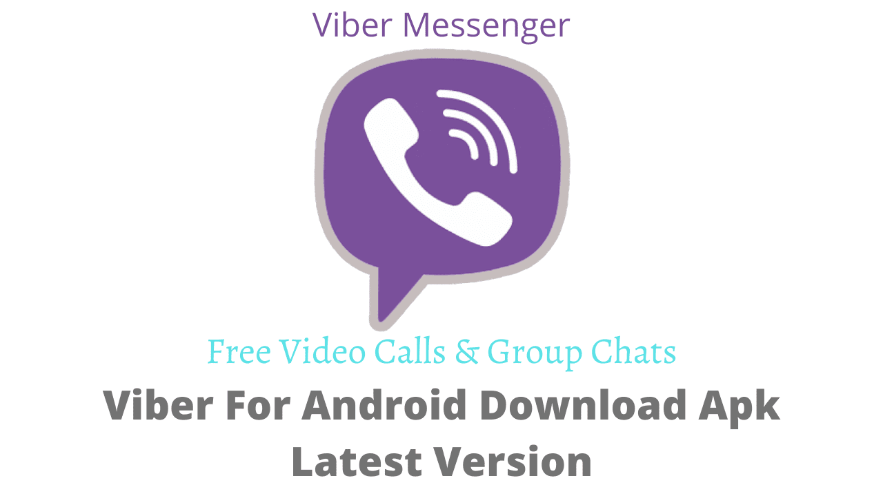 Viber For Android Download Apk Latest Version
