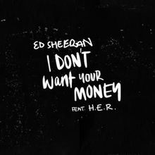Lirik Lagu dan Terjemahan Ed Sheeran - I Don't Want Your Money