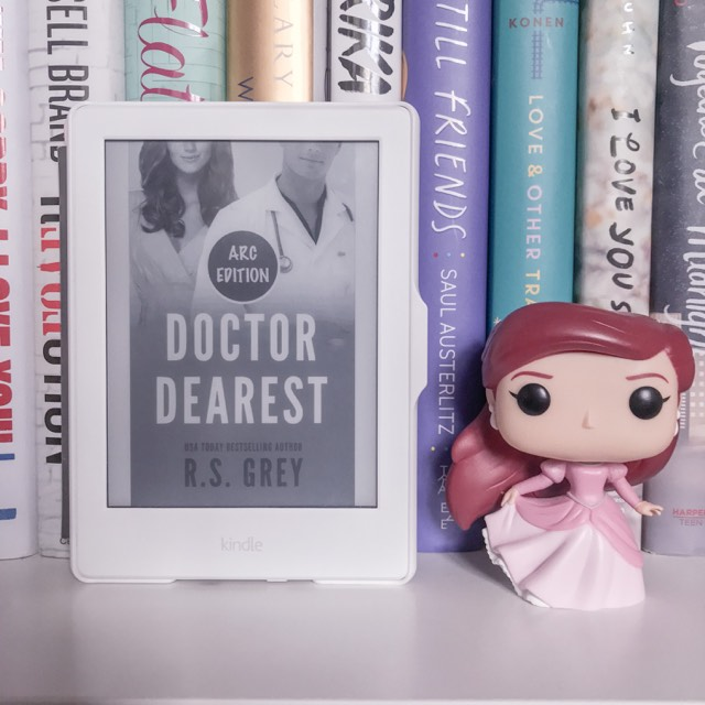 Doctor Dearest - R.S Grey | Spoiler Free Book Review
