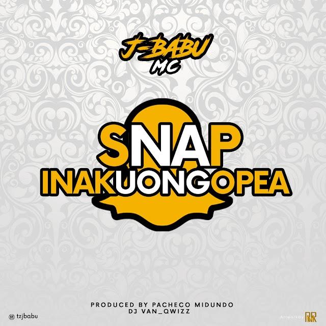 Audio | J Babu Mc - SNAPU Inakuongopea  | Download Mp3