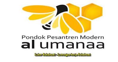 Lowongan Kerja Yayasan Al Umanaa Sukabumi Terbaru