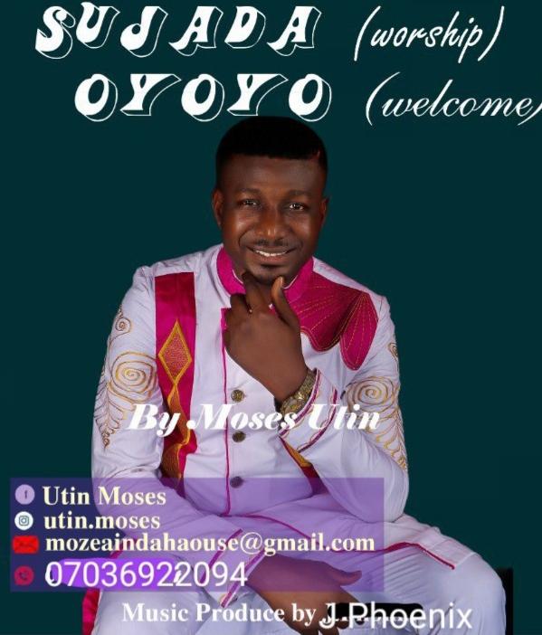 Sujada + Oyoyo- Moses Utin