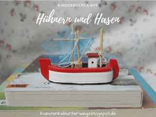 Das Bücherboot: Von Hühnern und Hasen - Kinderbücher nicht nur für Ostern (+ Verlosung)
