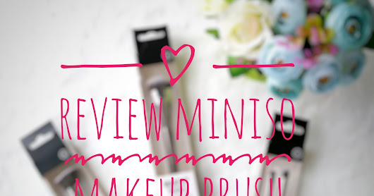 Review Miniso Makeup Brush