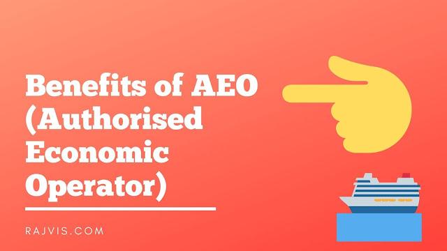 Benefits of AEO (Authorised Economic Operator) Registration Andheri Mumbai
