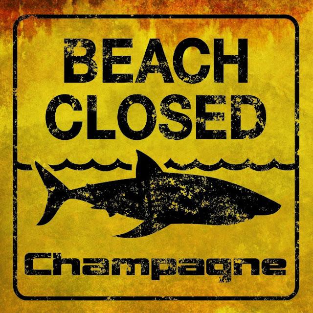 CHAMPAGNE - Beach closed 1