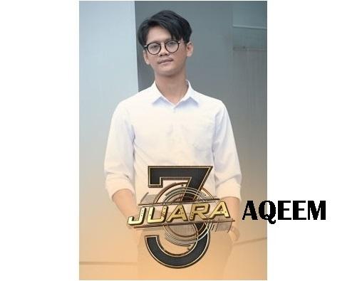biodata Aqeem peserta 3 Juara TV3, biodata 3 Juara TV3 Aqeem, profile Aqeem 3 Juara TV3 2016, profil dan latar belakang Aqeem 3 Juara genre balada, gambar Aqeem 3 Juara TV3