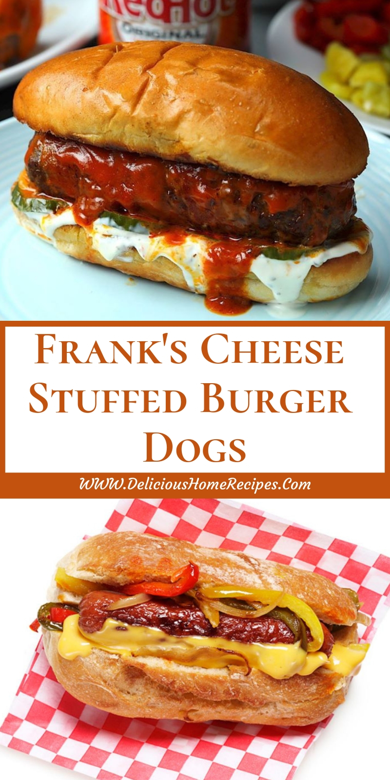 Frank's Cheese Stuffed Burger Dogs