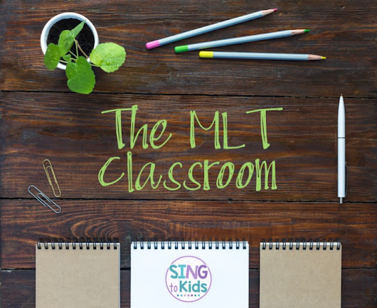 The MLT Classroom