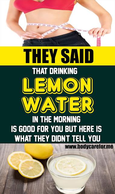 They Said That Drinking Lemon Water In The Morning Is Good For You. Here Is What They Didn't Tell You