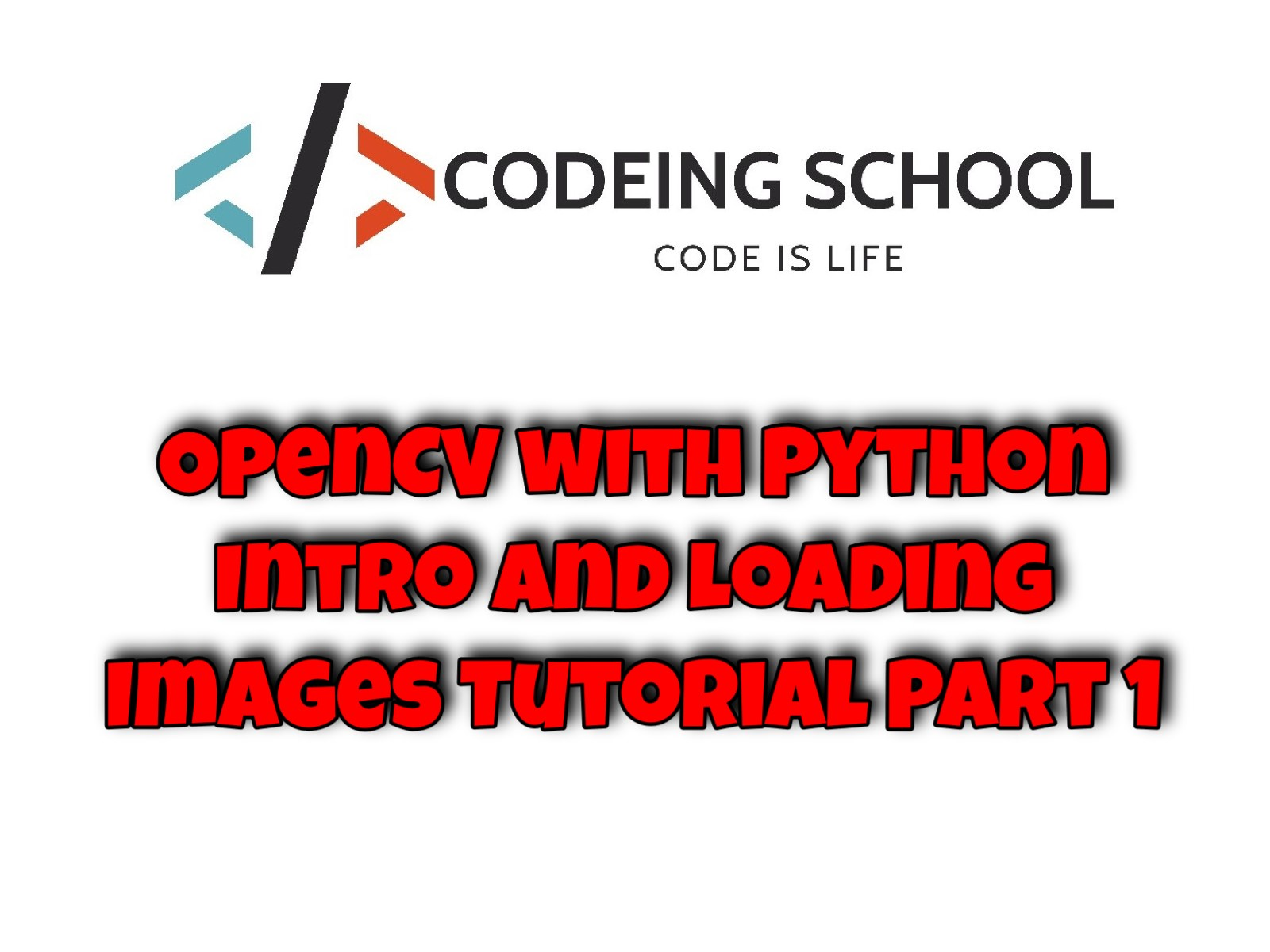 OpenCV with Python Intro and Loading Images Tutorial Part 1