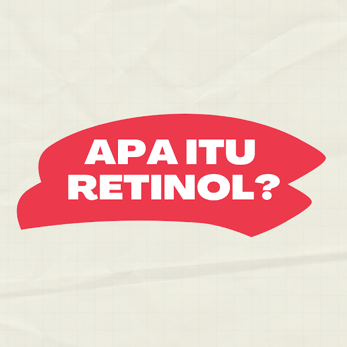 Apa itu Retinol?