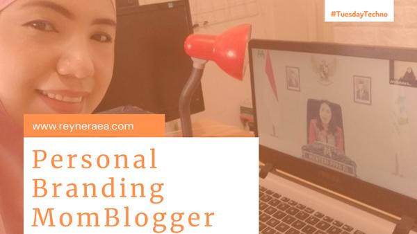 Cara Membangun Personal Branding Bagi MomBlogger tanpa Keahlian Khusus