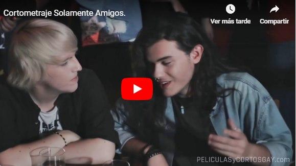CLIC PARA VER VIDEO Solamente Amigos - CORTO - España - 2018