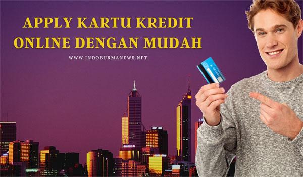 Cara Apply Kartu Kredit Online dengan Mudah
