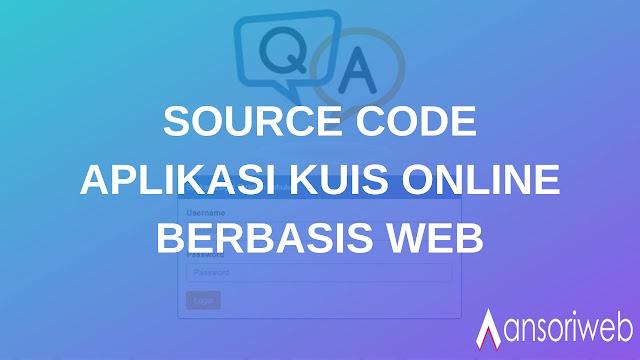 Source Code Kuis Online Berbasis Web dengan PHP MYSQL