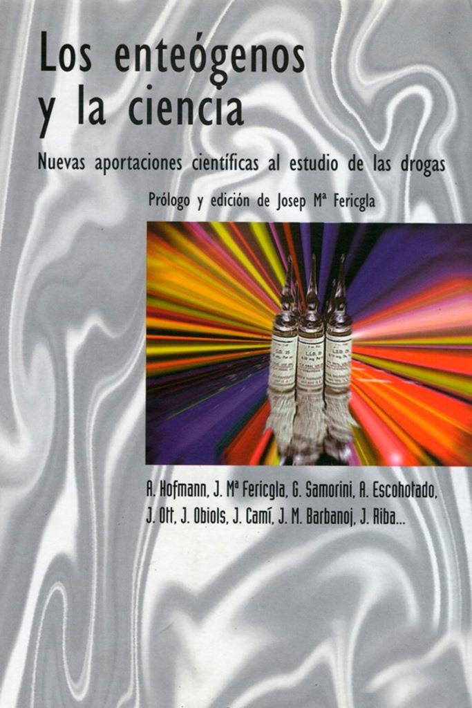 Los enteógenos y la ciencia [MultiFormato]
