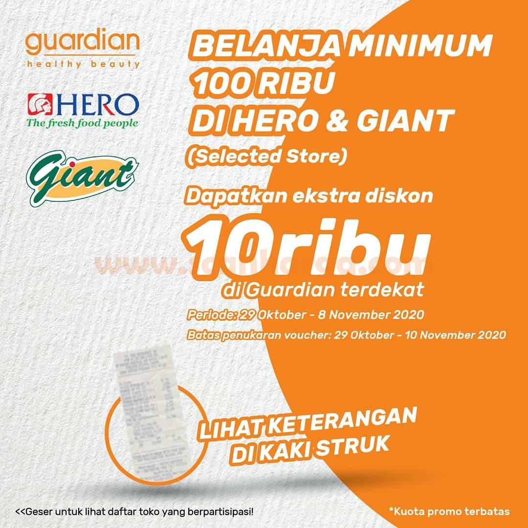 Belanja di Giant & Hero [minumum Rp 100.000] dapat Ekstra Diskon Rp 10.000 di Guardian