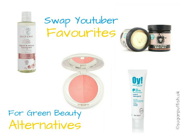Swap Youtube Favourites for Green Beauty Natural Organic