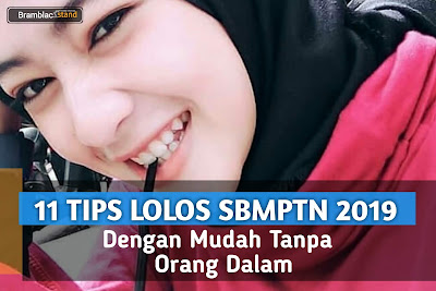 Tips Lolos SBMPTN 2019 dengan Mudah Tanpa Orang Dalam