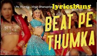 Beat-Pe-Thumka-Song-Lyrics