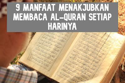 9 Manfaat Menakjubkan Membaca Al-Quran Setiap Harinya