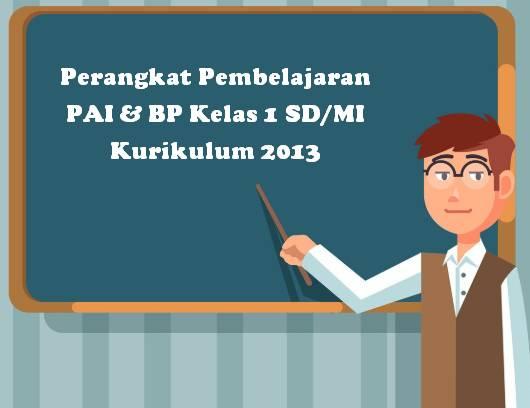 Perangkat Pembelajaran PAI & BP Kelas 1 SD/MI Kurikulum 2013