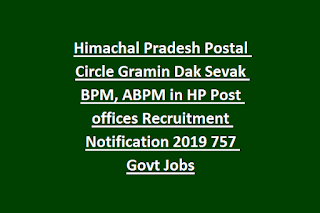 Himachal Pradesh Postal Circle Gramin Dak Sevak BPM, ABPM in HP Post offices Recruitment Notification 2019 757 Govt Jobs