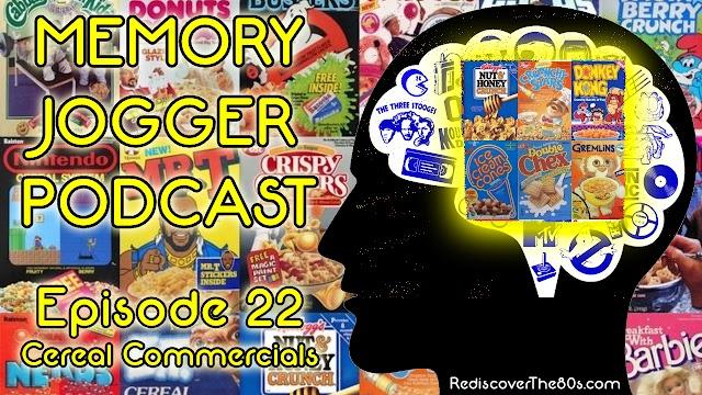 Memory Jogger 22: Breakfast Cereal Commercials
