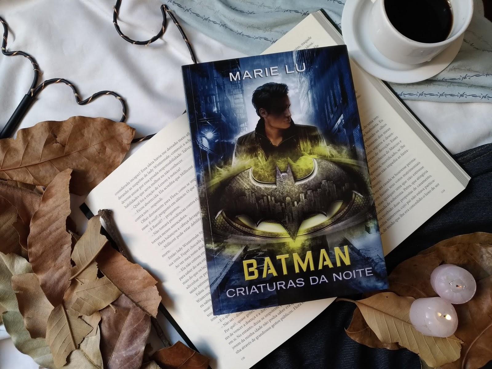 BATMAN: CRIATURAS DA NOITE - MARIE LU (LENDAS DA DC #2)
