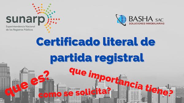 ¿Qué es el Certificado Literal de Partida Registral  y cuál es su importancia?