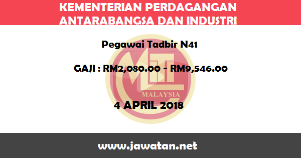 Job in Kementerian Perdagangan Antarabangsa dan Industri (MITI) (4 April 2018)