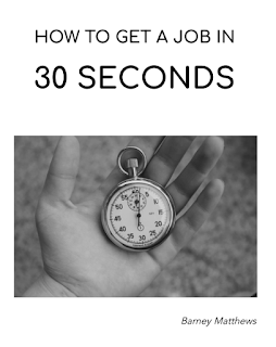 How to get a job in 30 seconds book