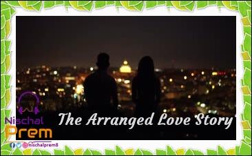 the+arranged+love+story+nischal+prem