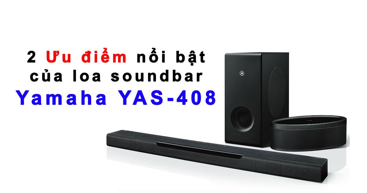 Đánh giá loa soundbar yamaha yas 408