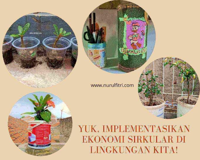Yuk, Implementasikan Ekonomi Sirkular di Lingkungan Kita!
