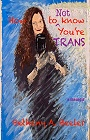 https://www.amazon.com/How-NOT-Know-Youre-TRANS-ebook/dp/B0831T1V9C