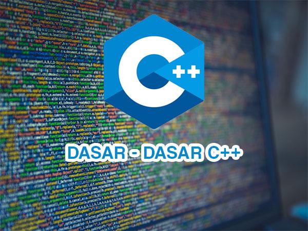 Dasar C++ Lengkap Untuk Pemula